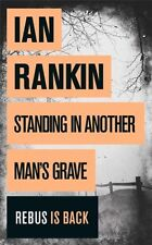Standing in Another Man's Grave,Ian Rankin