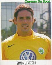 473 SIMON JENTZSCH GERMANY VFL WOLFSBURG STICKER FUSSBALL 2006 PANINI