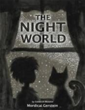 The Night World by Mordicai Gerstein (2015, Hardcover)