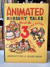 Julian Wehr, ANIMATED NURSERY TALES, Moveable, 1943, HC/DJ, fairy tales