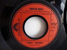 ADRIAN WOLF Tivoli melodie / wer die traume nicht mehr kennt 2041552