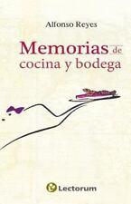Memorias de Cocina y Bodega: By Reyes, Alfonso