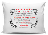 My Fiancée My Love I Promise To Always Be There For You Novelty Gift Pillow Case