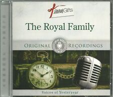 THE ROYAL FAMILY CD VOICES OF YESTERYEAR ORIGINAL RECORDINGS