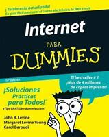 La Internet Para Dummies: By Levine, John R., Young, Margaret Levine, Baroudi...