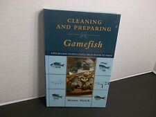 CLEANING & PREPARING FISH Step-by-Step Instructions From Water to Table