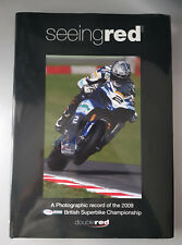 Seeing Red 2009 Season Hardback Book British Superbike Championship