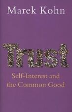 Trust: Self-Interest and the Common Good-ExLibrary