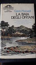 Maxwell: La baia degli ontani. Rizzoli, l'ornitorinco, 1979