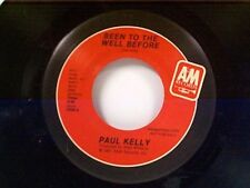 """PAUL KELLY """"BEEN TO THE WELL BEFORE / SAME"""" 45 MINT PROMO"""