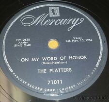 """PLATTERS One in a Million /On My Word of Honor 10"""" 78rpm Mercury 71011 VG+ CLEAN"""