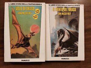 Volo di Drago & Canto di Drago - Ann McCaffrey - Fanucci- Libri oro Fantascienza