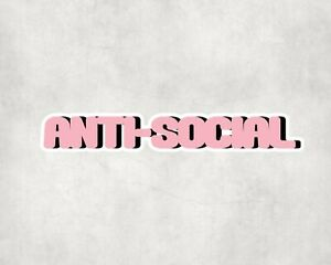 2 x Anti Social Introvert Pink Sticker Car Bike Laptop Indoor Decals