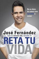 Reta Tu Vida: No es dejar de comer SINO aprender a comer Spanish Edition