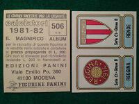 CALCIATORI 1981-82 81-1982 n 506 REGGINA RENDE SCUDETTO , Figurina Panini