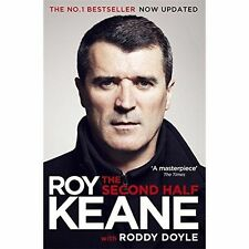 The Second Half by Roy Keane, Roddy Doyle (Hardback, 2015)