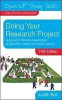 Doing Your Research Project (Open Up Study Skills) by Bell, Judith