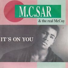 "7"" M.C. Sar & The Real McCoy It`s On You (Single & Quick-House-Mix) ZYX (NM)"