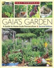 Nouvelle annonce Gaia's Jardin : un Guide pour Home-Scale Permaculture par Toby Hemenway,New Book