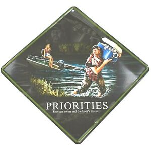 Priorities She Can Swim And The Boat Is Insured Decorative Metal Wall Sign