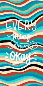 """Everything Will Be Okay Beach Towel - 30"""" x 60"""" - Velour - Made In Brazil"""