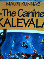 The Canine Kaleval by Mauri Kunnas children's picture book NATIONAL EPIC