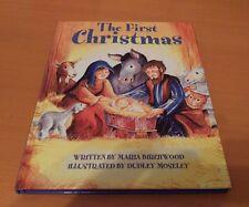 THE FIRST CHRISTMAS, BY MARIA BIRCHWOOD HARDBACK BOOK