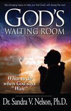 God's Waiting Room by Sandra Nelson (2015, Paperback)