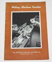 MILLING MACHINE PRACTICE by Cincinnati Milling Machine Co. 1942 Illustrated Bklt