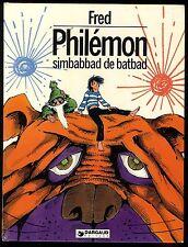 PHILEMON T 5   SIMBABBAD DE BATBAD    Ed. Dargaud    FRED    EO