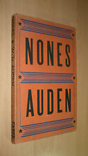 W. H. Auden - Nones  - Scarce First Edition 1952 / shorter poems 1946 - 1950