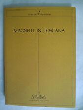 MAGNELLI IN TOSCANA. 1983 Castello di  Volpaia.