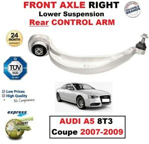 1x FRONT RIGHT Lower SUSPENSION Rear CONTROL ARM for AUDI A5 8T3 Coupe 2007-2009