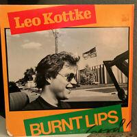 """LEO KOTTKE - Burnt Lips - 12"""" Vinyl Record LP - EX"""