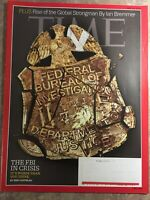 Time Magazine May 14, 2018 THE FBI IN CRISIS RISE OF THE GLOBAL STRONGMAN