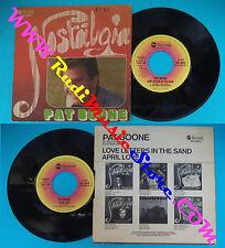 LP 45 7'' PAT BOONE Nostalgia Love letters in the sand April love 1957 cd mc*dvd
