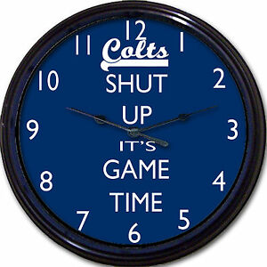 """Indianapolis Colts Football Shut Up It's Game Time Wall Clock NFL Man Cave 10"""""""