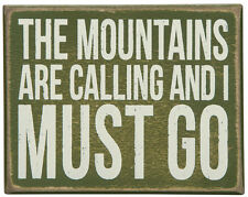 """Lakehouse Box Sign-""""The Mountains Are Calling And I  Must Go""""  5"""" x 4""""- # 21432"""