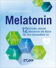 Melatonin | Brigitte Hamann | 2021 | deutsch | NEU