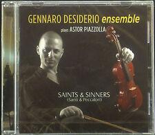 CD GENNARO DESIDERIO ENSEMBLE - saints & sinners, plays Astor Piazzolla, ovp