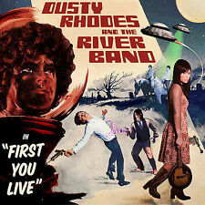 Dusty Rhodes and the River Band - First You Live (CD, SideOneDummy) Ghost Trails