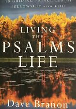 Living The Psalms Life by Dave Branon