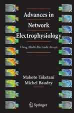 Advances in Network Electrophysiology : Using Multi-Electrode Arrays (2006,...
