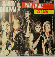"SAVOY BROWN RUN TO ME - GEORGIE -7""SINGLES (G182)"