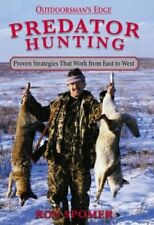 Predator Hunting: Proven Strategies That Work from
