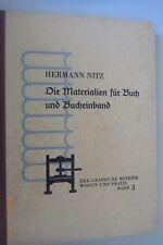 Die Materialien für Buch und Bucheinband -Band 3/Hermann Nitz/1953 Buchbinder