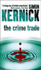 The Crime Trade, Kernick, Simon, Very Good Book