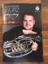 "Alexander Wurz Play Along für Tenorhorn/Bariton bzw. Posaune - ""All of me"""