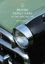 British Family Cars of the 1950s and '60s by Anthony Pritchard 9780747807124