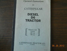 Caterpillar Operator's Instructions Diesel D6 Tractor S/N 4R1-UP 5R1-UP